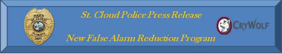 "St. Cloud Police Press Release - New False Alarm Reduction Program ""CryWolf"""
